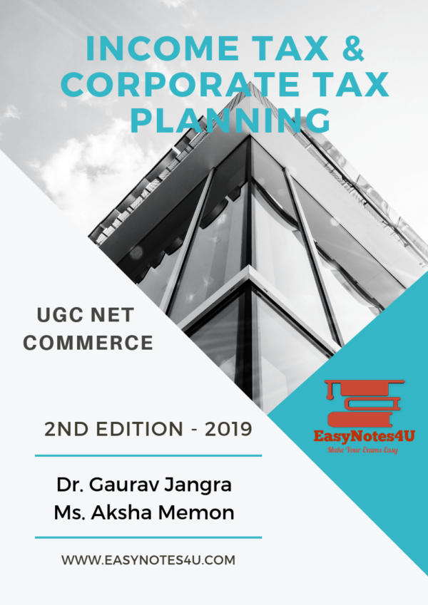 Income Tax & Corporate Tax Planning Notes for UGC NET Commerce MBA BBA B.COM M.COM eBook