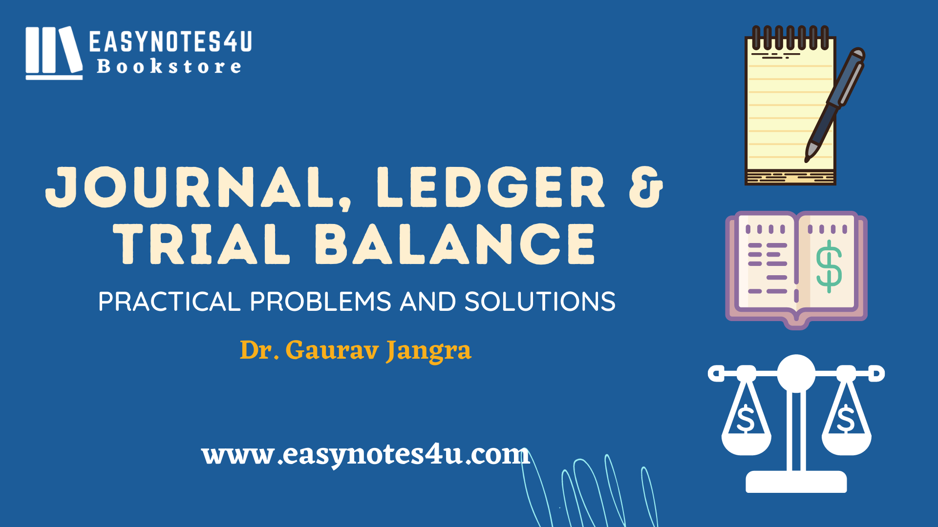 Journal, Ledger & Trial Balance (Financial Accounting) – Practical Problems and Solutions