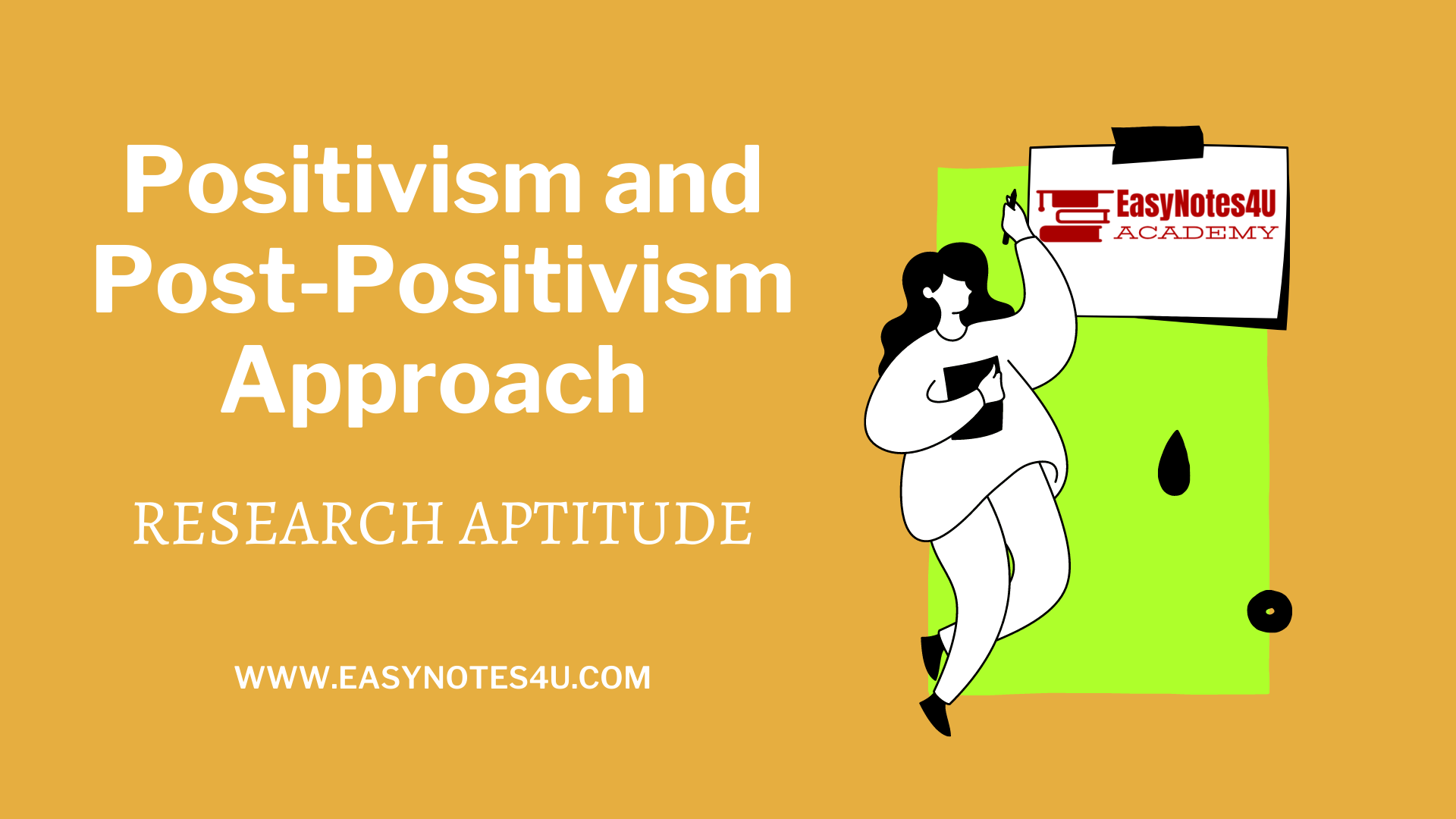 Positivism and Post-Positivism Approach – Research Aptitude