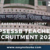 UPSESSB Teacher Recruitment 2020: 15508 Vacancies for UP TGT and PGT Posts, Apply Online, Eligibility, Notification, Application Form